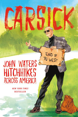 John Waters Carsick Book