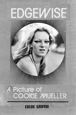 Cookie Mueller Edgewise book