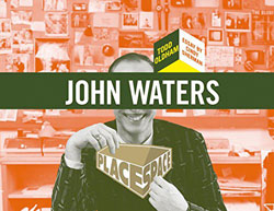 John Waters Place Space Book