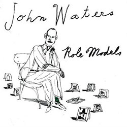 John Waters Role Models audiobook
