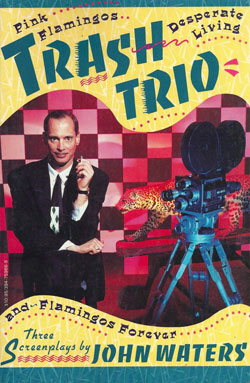 John Waters Trash Trio Book
